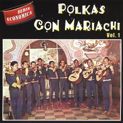 Polkas Con Mariachi, Vol. 1