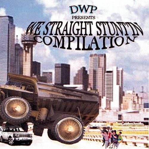 DWP Presents: We Straight Stuntin' Compilation