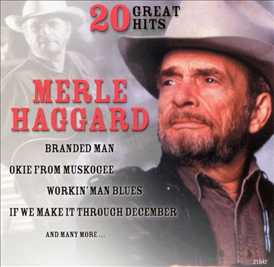 Merle Haggard: 20 Great Hits