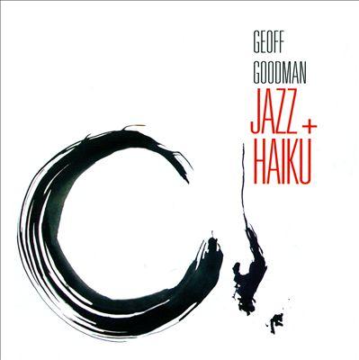 Jazz + Haiku