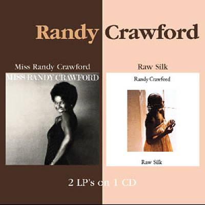Miss Randy Crawford/Raw Silk