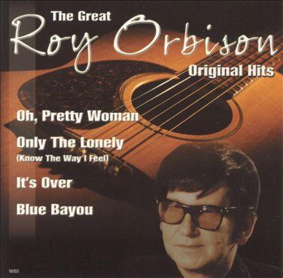 The Great Roy Orbison, Vol. 1: Original Hits