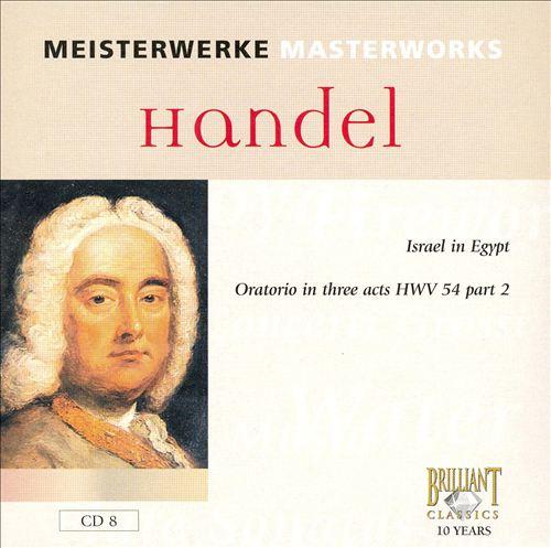 Handel: Israel in Egypt, HWV 54, Part 2