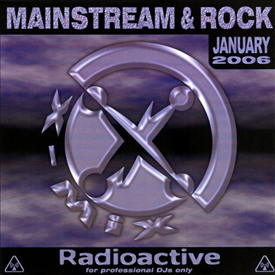 Radioactive: Mainstream & Rock Series (January 2006)