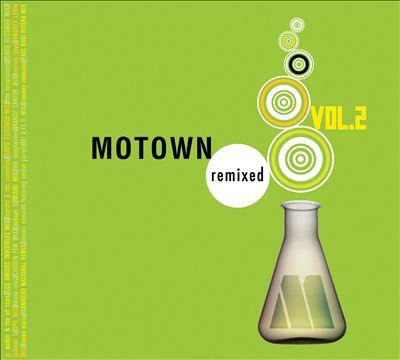 Motown Remixed, Vol. 2