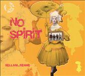 No Spirit