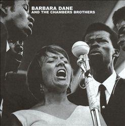 Barbara Dane & the Chambers Brothers