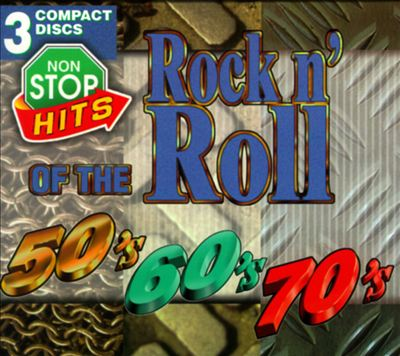 Non Stop Hits: R&R of 50's 60's & 70's