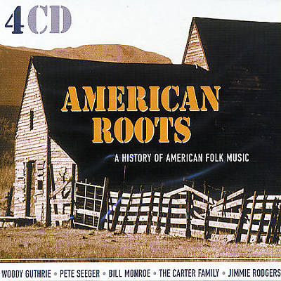 American Roots: A History of American Folk Music