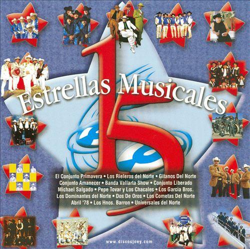 15 Estrellas Musicales: Lo Mejor de lo Mejor