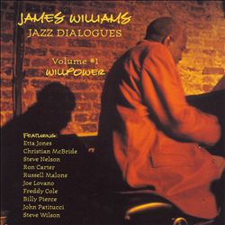 Jazz Dialogues, Vol. 1: Willpower