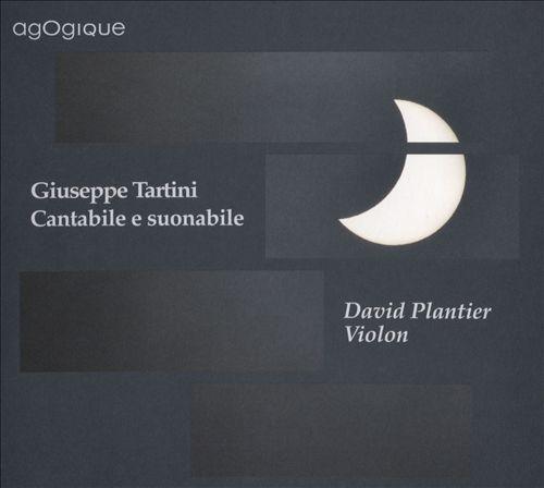 Giuseppe Tartini: Cantabile e Suonabile