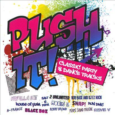Push It! Classic Party & Dance Tracks
