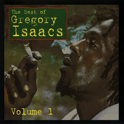 The Best of Gregory Isaacs, Vol. 1 [Channel One]