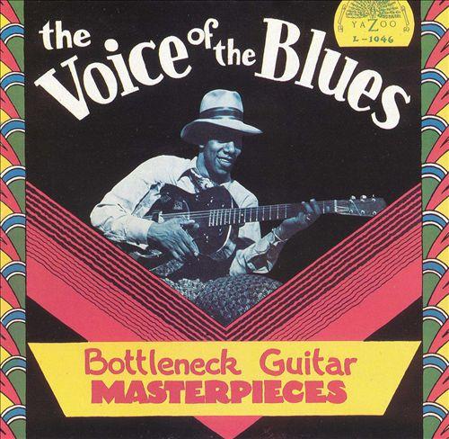 The Voice of the Blues: Bottleneck Guitar...