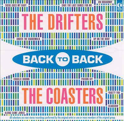 Back to Back: The Drifters & The Coasters