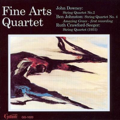 John Downey: String Quartet No. 2; Ben Johnson: String Quartet No. 4; Crawford-Seeger: String Quartet