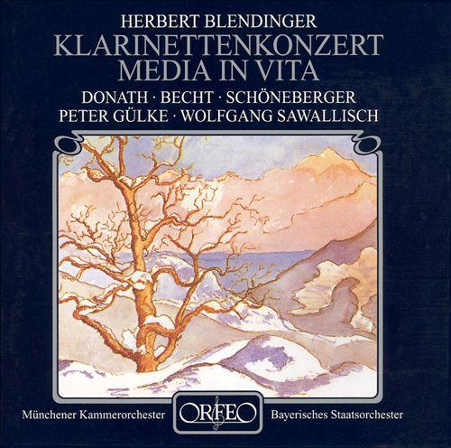 Herbert Blendinger: Klarinetten Konzert; Media in Vita