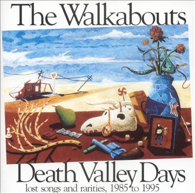 Death Valley Days: Lost Songs and Rarities, 1985-1995