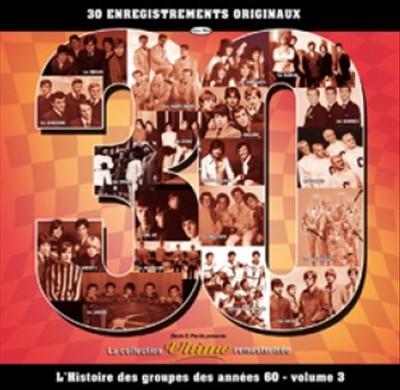 L' Histoire des Groupes des Années 60, Vol. 3
