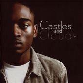Castles and Clouds