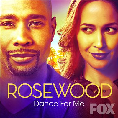 "Dance for Me [From ""Rosewood""]"