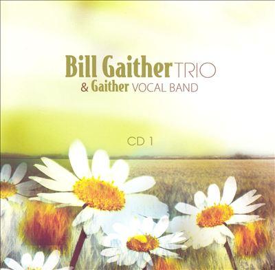 Bill Gaither Trio & Gaither Vocal Band