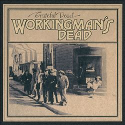Workingman's Dead [50th Anniversary Deluxe Edition]
