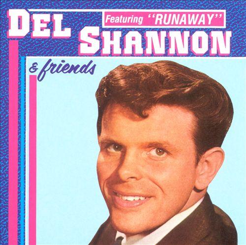 Del Shannon & Friends