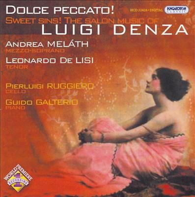 Sweet Sins! The Salon Music of Luigi Denza