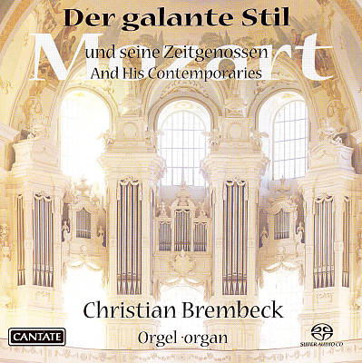 Der galante Stil (The Gallant Style): Mozart and His Contemporaries