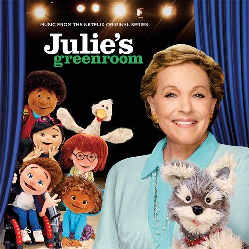 Julie's Greenroom [Music From The Netflix Original Series]