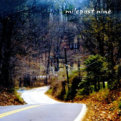 Milepost Nine