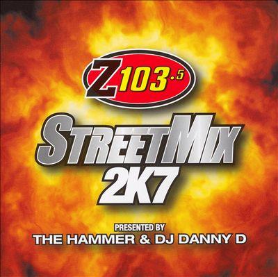 Z103.5 Street Mix 2K7