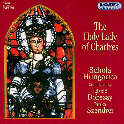 The Holy Lady of Chartres