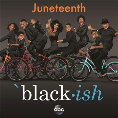 Black-ish – Juneteenth [Original Soundtrack]