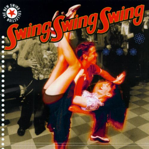 The New Swing Collection: Swing Swing Swing
