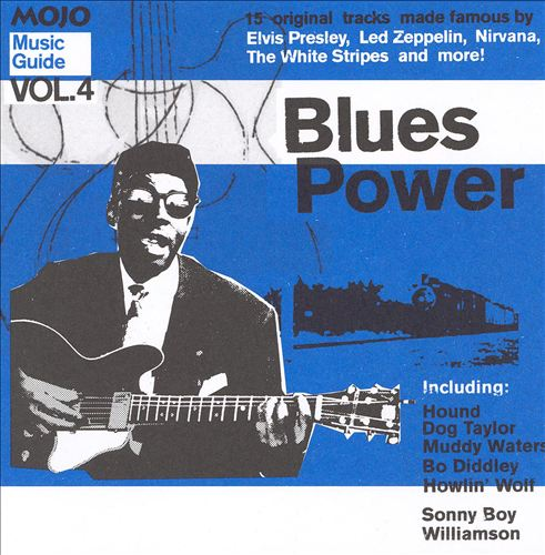 Mojo Music Guide, Vol. 4: Blues Power