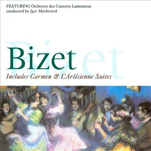 Bizet: Carmen Suite; L'Arlésienne Suite