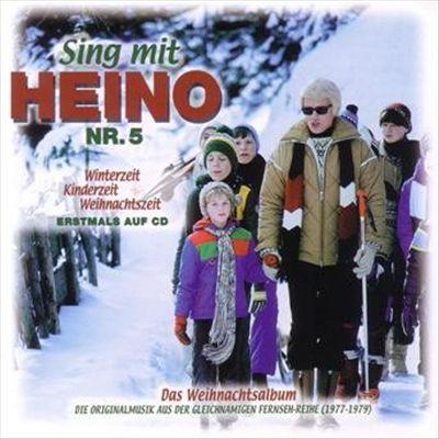 Sing mit Heino: Winterzeit Kinderzeit Weihnachtszeit