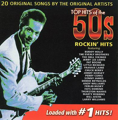 Top Hits of the 50s: Rockin' Hits, Vol. 1