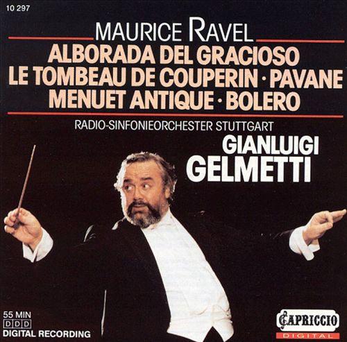 Ravel: Alborada de Gracioso; Le Tombeau de Couperin; etc.