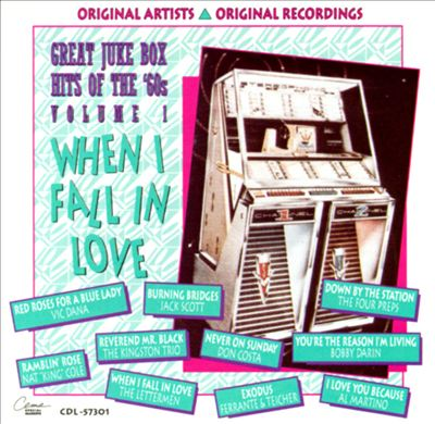 Great Jukebox Hits of the 60's, Vol. 1: When I Fall in Love