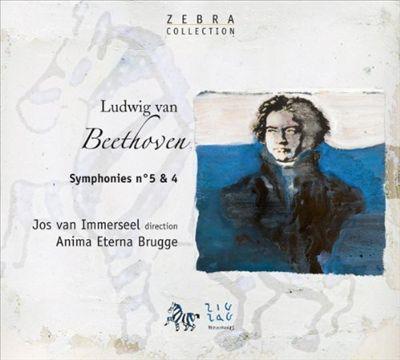 Beethoven: Symphonies No. 5 & 4