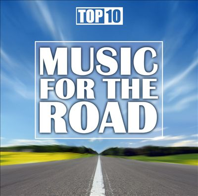 Top 10: Music for the Road