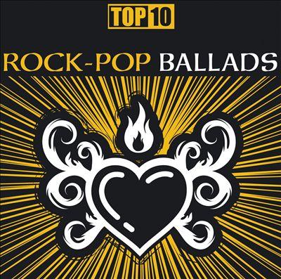 Top 10: Rock-Pop Ballads