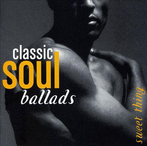 Classic Soul Ballads: Sweet Thing [2 CD]