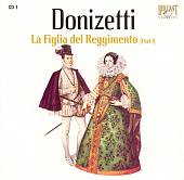 Donizetti: La Figlia del Reggimento (Part 1)