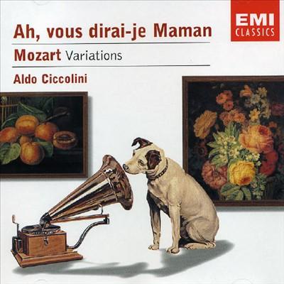 Ah, vous dirai-je Maman: Mozart Variations