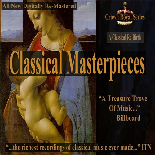 Classical Masterpieces: A Classical Re-Birth